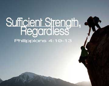 Sufficient Strength, Regardless