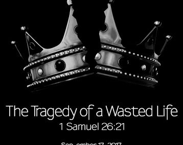 The Tragedy of a Wasted Life